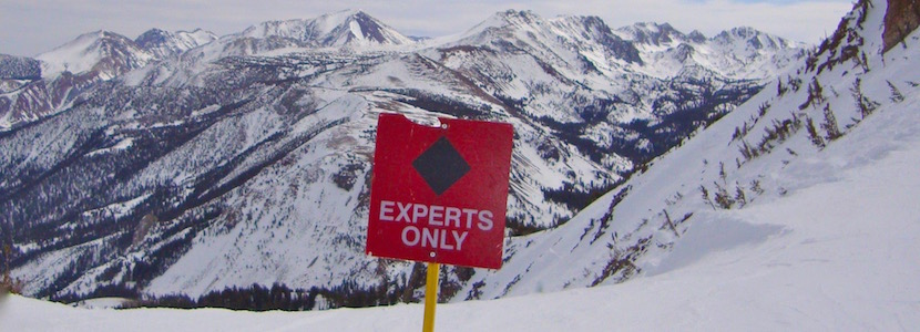 """experts only"" ski run sign"